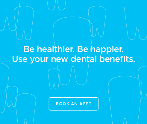 Be Heathier, Be Happier. Use your new dental benefits. - Lindero Canyon Dental Group